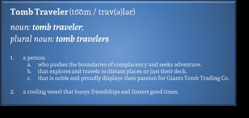 Tomb Traveler Definition