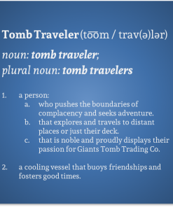 Definition of a Tomb Traveler